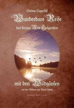 Wunderbare Reise des kleinen Nils Holgersson mit den Wildgänsen von Klaiber-Gottschau,  Pauline, Lagerloef,  Selma, Lybeck,  Bertil