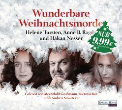 Wunderbare Weihnachtsmorde von Bär,  Dietmar, Großmann,  Mechthild, Nesser,  Håkan, Ragde,  Anne B., Sawatzki,  Andrea, Tursten,  Helene