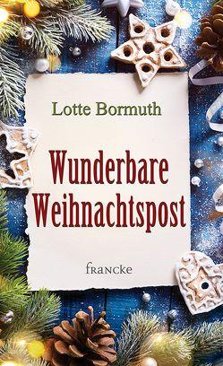Wunderbare Weihnachtspost von Bormuth,  Lotte