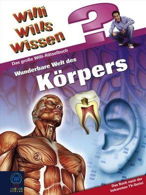 Wunderbare Welt des Körpers von Kiesel,  Harald
