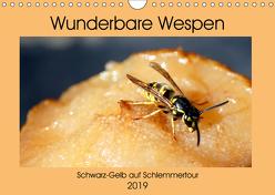 Wunderbare Wespen – Schwarz-Gelb auf Schlemmertour (Wandkalender 2019 DIN A4 quer) von von Loewis of Menar,  Henning