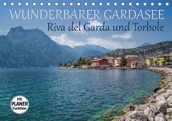 WUNDERBARER GARDASEE Riva del Garda und Torbole (Tischkalender 2019 DIN A5 quer) von Viola,  Melanie