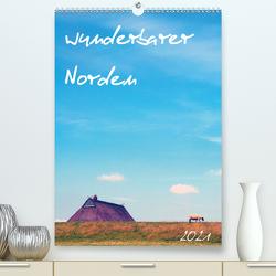 wunderbarer Norden (Premium, hochwertiger DIN A2 Wandkalender 2021, Kunstdruck in Hochglanz) von N.,  N.