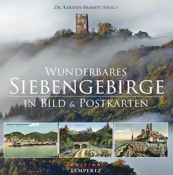 Wunderbares Siebengebirge von Brandt,  Dr. Karsten