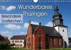 Wunderbares Thüringen – besondere Dorfkirchen (Wandkalender 2018 DIN A4 quer) von Flori0,  k.A.