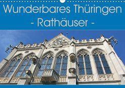 Wunderbares Thüringen – Rathäuser (Wandkalender 2019 DIN A3 quer) von Flori0