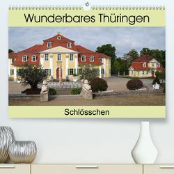 Wunderbares Thüringen – Schlösschen (Premium, hochwertiger DIN A2 Wandkalender 2021, Kunstdruck in Hochglanz) von Flori0