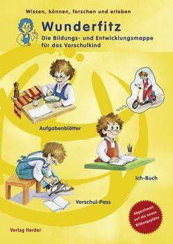 Wunderfitz – Die Bildungs- und Entwicklungsmappe für das Vorschulkind von Hottenroth,  Sinika, Merz,  Christine, Pfister,  Heike