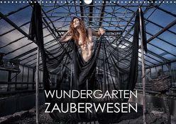 Wundergarten Zauberwesen (Wandkalender 2019 DIN A3 quer)