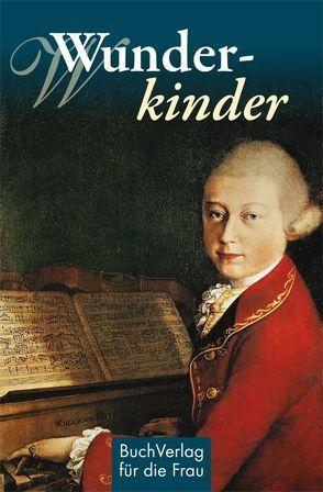Wunderkinder von Kunze,  Hagen