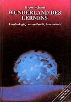 Wunderland des Lernens von Hüholdt,  Jürgen