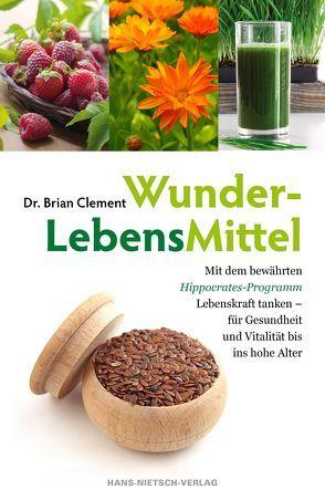 WunderLebensMittel von Clement,  Brian