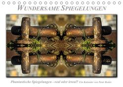 Wundersame Spiegelungen (Tischkalender 2020 DIN A5 quer) von Roder,  Peter