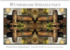 Wundersame Spiegelungen (Wandkalender 2019 DIN A2 quer) von Roder,  Peter