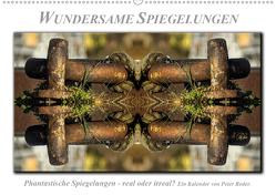 Wundersame Spiegelungen (Wandkalender 2020 DIN A2 quer) von Roder,  Peter