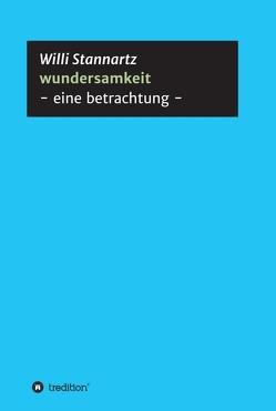 wundersamkeit von Stannartz,  Willi