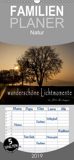 wunderschöne Lichtmomente – Familienplaner hoch (Wandkalender 2019 , 21 cm x 45 cm, hoch) von Vornberger,  Julia
