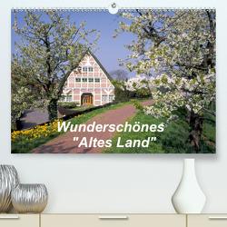 """Wunderschönes """"Altes Land"""" (Premium, hochwertiger DIN A2 Wandkalender 2021, Kunstdruck in Hochglanz) von Reupert,  Lothar"""