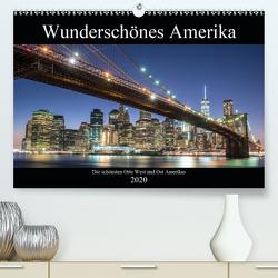 Wunderschönes Amerika (Premium, hochwertiger DIN A2 Wandkalender 2020, Kunstdruck in Hochglanz) von - Stefan Schröder,  ST-Fotografie