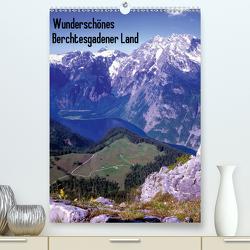 Wunderschönes Berchtesgadener Land(Premium, hochwertiger DIN A2 Wandkalender 2020, Kunstdruck in Hochglanz) von Reupert,  Lothar