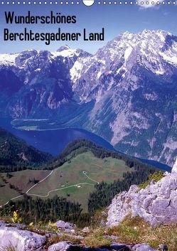 Wunderschönes Berchtesgadener Land (Wandkalender 2019 DIN A3 hoch) von Reupert,  Lothar