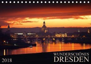 Wunderschönes Dresden (Tischkalender 2018 DIN A5 quer) von Meutzner,  Dirk
