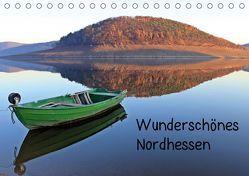 Wunderschönes Nordhessen (Tischkalender 2019 DIN A5 quer)