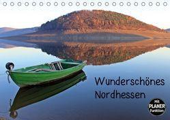 Wunderschönes Nordhessen (Tischkalender 2019 DIN A5 quer) von Schmutzler-Schaub,  Christine