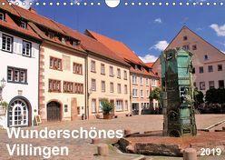 Wunderschönes Villingen (Wandkalender 2019 DIN A4 quer) von Daum,  Thomas
