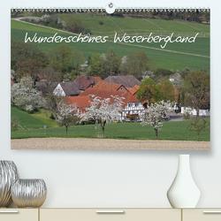 Wunderschönes Weserbergland (Premium, hochwertiger DIN A2 Wandkalender 2021, Kunstdruck in Hochglanz) von Lindert-Rottke,  Antje