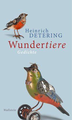 Wundertiere von Detering,  Heinrich