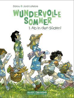 Wundervolle Sommer 1: Ab in den Süden, Vorzugsausgabe von Jöken,  Klaus, Lafebre,  Jordi, Zidrou