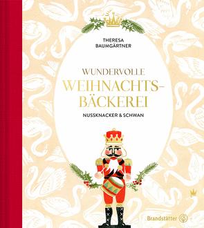 Wundervolle Weihnachtsbäckerei von Baumgärtner,  Theresa, Kutelas,  Melina