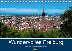 Wundervolles Freiburg (Tischkalender 2021 DIN A5 quer) von Voigt,  Tanja
