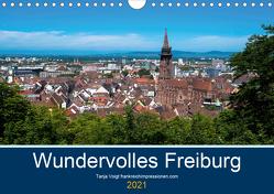 Wundervolles Freiburg (Wandkalender 2021 DIN A4 quer) von Voigt,  Tanja