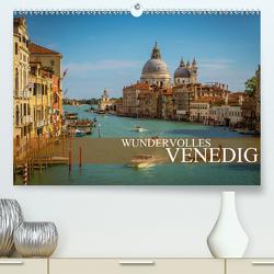 Wundervolles Venedig (Premium, hochwertiger DIN A2 Wandkalender 2020, Kunstdruck in Hochglanz) von Meutzner,  Dirk