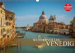 Wundervolles Venedig (Wandkalender 2019 DIN A3 quer) von Meutzner,  Dirk