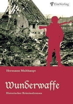 Wunderwaffe von Multhaupt,  Hermann
