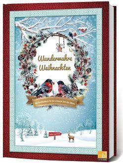 Wunderwahre Weihnachten von Bauszus,  Gerlinde, Breitsprecher,  Anne, Klein,  Vera Odilia, Lanin,  Stefanie, Seiler,  Andrea, Storch,  Heike