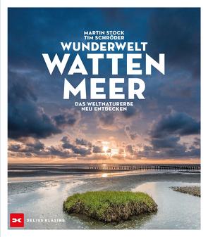 Wunderwelt Wattenmeer von Schröder,  Tim