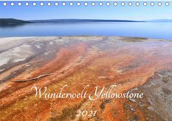 Wunderwelt Yellowstone 2021 (Tischkalender 2021 DIN A5 quer) von Anders,  Holm