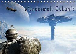 Wunderwelt Zukunft (Tischkalender 2019 DIN A5 quer) von Schröder,  Karsten