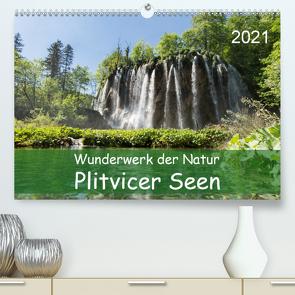 Wunderwerk der Natur: Plitvicer Seen (Premium, hochwertiger DIN A2 Wandkalender 2021, Kunstdruck in Hochglanz) von Hauschild,  Andre