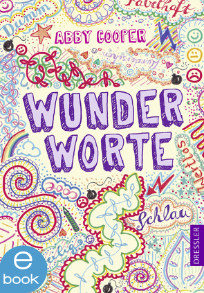 Wunderworte von Cooper,  Abby, Kopp,  Suse, Mumot,  André