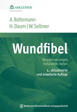 Wundfibel von Bültemann,  Anke, Daum,  Harald, Sellmer,  Werner