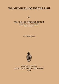 Wundheilungsprobleme von Block,  Werner