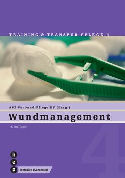 Wundmanagement (Print inkl. eLehrmittel) von Verbund HF Pflege
