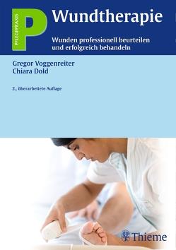 Wundtherapie von Busch,  Petra, Dahl,  Peter, Dold,  Chiara, Heintz,  Manuel, Voggenreiter,  Gregor