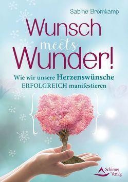 Wunsch meets Wunder! von Bromkamp,  Sabine
