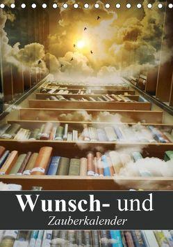 Wunsch- und Zauberkalender (Tischkalender 2019 DIN A5 hoch) von Stanzer,  Elisabeth